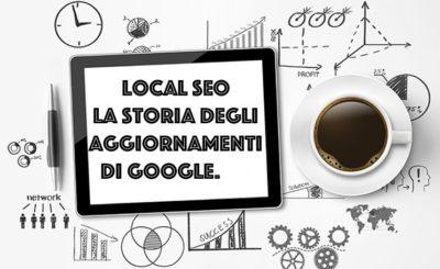 Local SEO: la storia degli aggiornamenti di Google