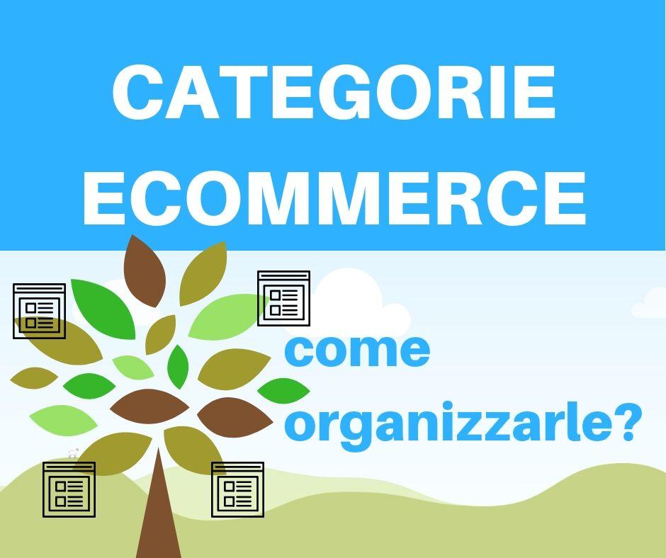 Come organizzare le categorie di un sito e-commerce