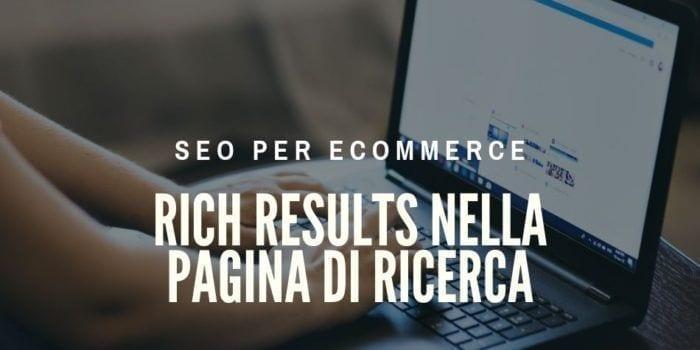 E-commerce & Rich Results nella pagina di ricerca